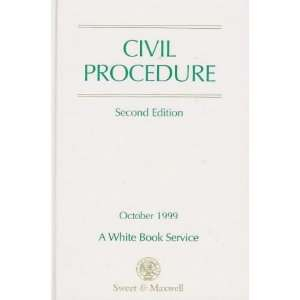 Civil Procedure Part of the White Book Service