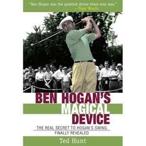 Ben Hogans Magical Device The Real Secret to Hogans Swing Finally