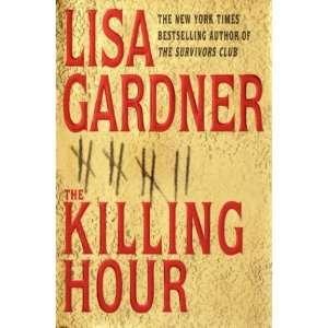 The Killing Hour By Lisa Gardner:  Bantam Books : Books