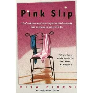PaperbackPink Slip n/a and n/a Books