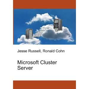 Microsoft Cluster Server Ronald Cohn Jesse Russell Books