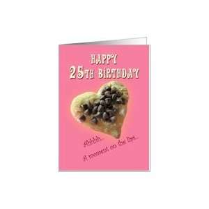 Humorous Happy 25th birthday cookie Card: Toys & Games