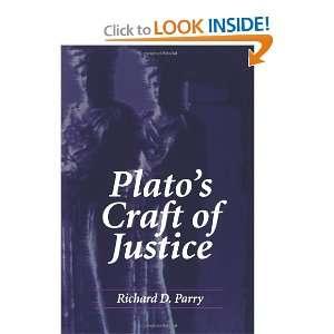 Platos Craft of Justice (S U N Y Series in Ancient Greek Philosophy