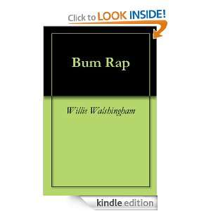 Start reading Bum Rap on your Kindle in under a minute . Dont have