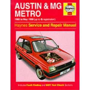 Austin (Mg) Metro (80 to May 90) Hb (Haynes Service & Repair Manual)