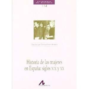 HISTORIA DE LAS MUJERES EN ESPAÃA SIGLOS XIX Y XX