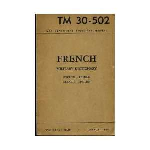 French Military Dictionary; English French, French English United