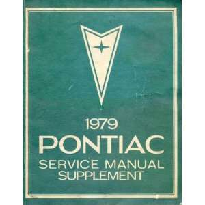 1979 Pontiac Service Manual Supplement Pontiac Motor Division Books