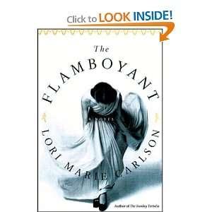 The Flamboyant (9780786193912): Lori Marie Carlson, Anna