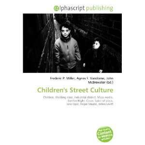 Childrens Street Culture (9786134267472) Frederic P