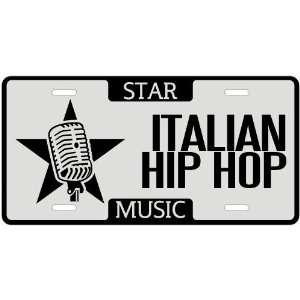 Am A Italian Hip Hop Star   License Plate Music
