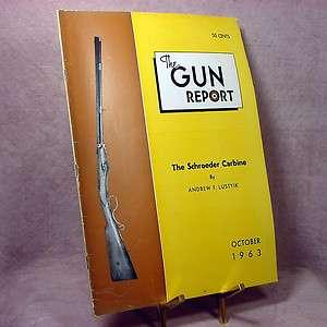 Gun Report (October 1963) Schroeder Carbine, General James Longstreet