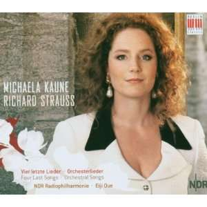 Michaela Kaune, Ndr Philh, Oue, Richard Strauss  Musik