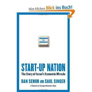 Start up Nation The Story of Israels Economic Miracle
