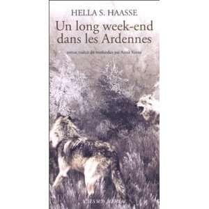 end dans les Ardennes (9782742734153): Hella Serafia Haasse: Books