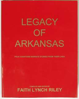 Legacy Of Arkansas, Polk (County) Countians Stories, Faith L. Riley