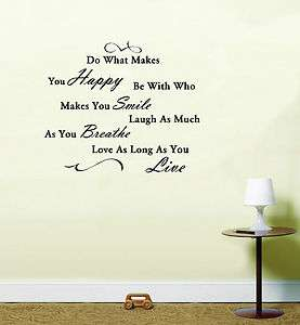 Makes You Happy Life Quote Vinyl Wall Art Room Sticker Decal
