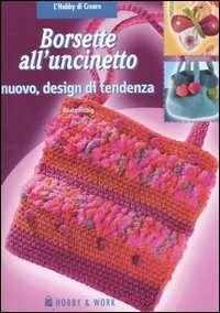 Borsette alluncinetto (Hilbig Beate, 2006)