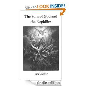 Sons of God and the Nephilim Tim Chaffey  Kindle Store