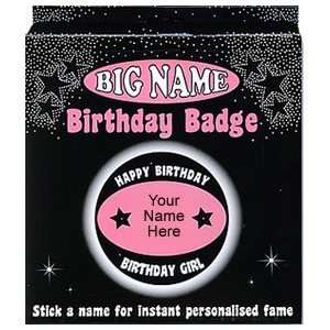 Just For Fun Big Name Birthday Badge   Girls Toys & Games