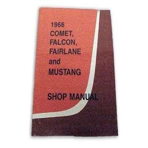 Ford Mustang Falcon Comet Fairlane Shop Manual 1966