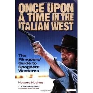 Guide to Spaghetti Westerns [Paperback] Howard Hughes Books