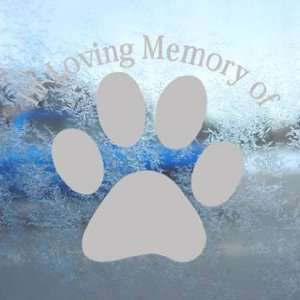 In Loving Memory Dog Paw Gray Decal Truck Window Gray