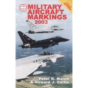 Military Aircraft Markings (9780711029378) Peter R March