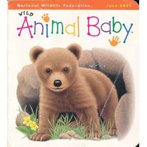 Wild Animal Baby June 2001 National Wildlife Federation