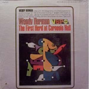 The First Herd at Carnegie Hall Woody Herman Music