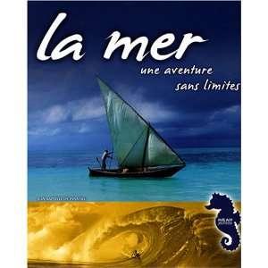 La mer, une aventure sans limites (French Edition
