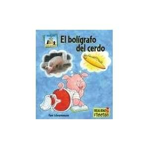 El Boligrafo Del Cerdo / Pig Pens (Cuentos De Animales