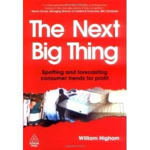 The Next Big Thing Spotting and Forecasting Consumer