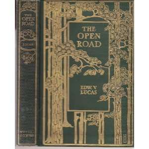 The Open Road E V Lucas Books