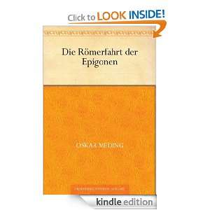 Die Römerfahrt der Epigonen (German Edition) Oskar Meding
