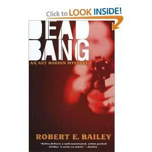 Dead Bang: An Art Hardin Mystery (Art Hardin Mysteries