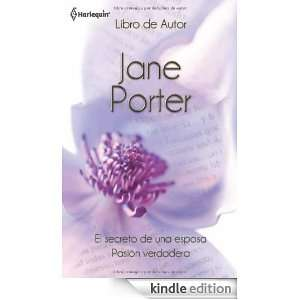 El secreto de una esposa/Pasión verdadera (Spanish Edition): JANE