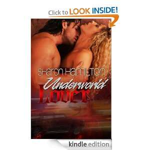 Underworld Lover (A Guardian Angel Romance #2): Sharon Hamilton