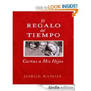 El Regalo del Tiempo (French Edition): Jorge Ramos:  Kindle