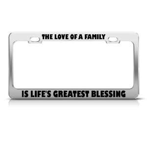 In Love Of Family LifeS Greatest Blessing License Frame