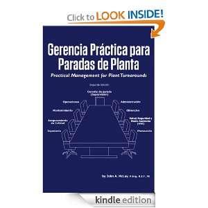 Gerencia Práctica para Paradas de Planta (Spanish Edition): John A