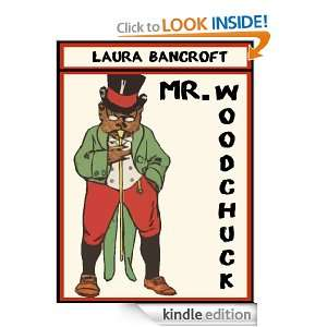 Mr. Woodchuck [Annotated, Original Illustrations] (Twinkle Tales