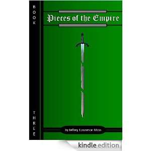 Pieces of the Empire, Book Three The Remains of the Dream Jeffrey