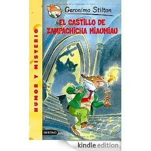 El castillo de Zampachicha Miaumiau Geronimo Stilton 14 (Spanish