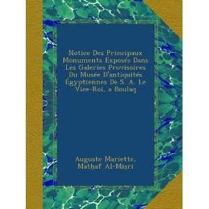 Le Vice Roi, a Boulaq (German Edition) Auguste Mariette, Mataf Al Mir