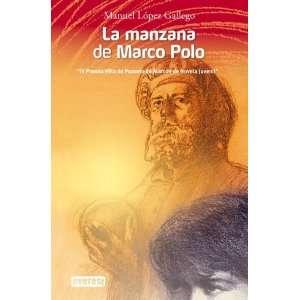 LA MANZANA DE MARCO POLO. (9788444103167): Agapea: Books