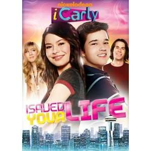 iCarly: iSaved Your Life: Miranda Cosgrove, Nathan Kress