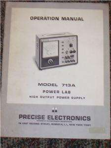 Precise 713A Lab Power Supply Operation/Owner Manual