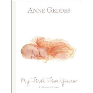 My First Five Years A Baby Record Book Beginnnings