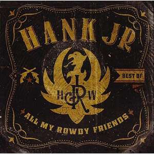 All My Rowdy Friends ( Exclusive), Hank Williams, Jr. Country